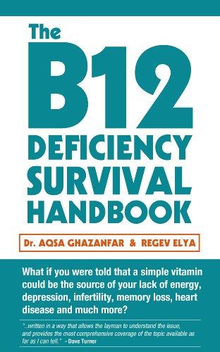 The B12 Deficiency Survival Handbook (English Edition)