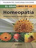 El gran libro de la homeopatía (Spanish Edition)