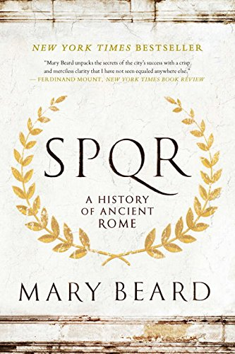 SPQR – A History of Ancient Rome