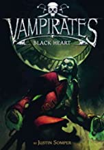 Vampirates Series Collection Justin Somper 6 Books Set (Tide of Terror, Blood Captain, Black Heart, Demons of the Ocean, Empire of night, Immortal War)