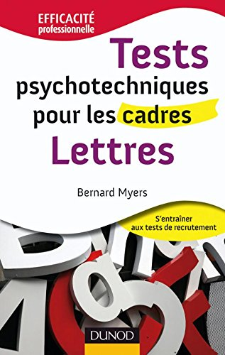Tests psychotechniques pour les cadres - Lettres: Lettres