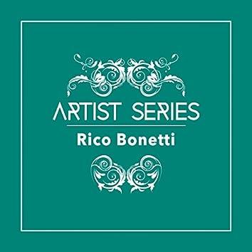 Artist Series: Rico Bonetti