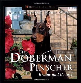 The Doberman Pinscher by Rod Humphries (1999-10-30)