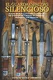 El Guardaespaldas Silencioso: El Arte de la esgrima con Cuchillo & Las Crónicas del Cuchillo de Comb...