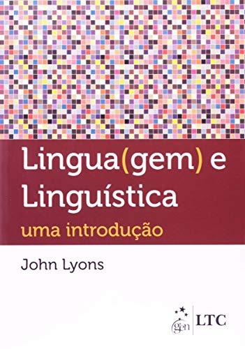 Linguagem e Linguística - Uma Introdução