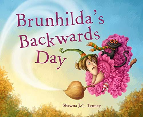 Brunhilda's Backwards Day (English Edition)