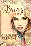 Brie's Story (Into the Vines Trilogy Book 1) (English Edition)
