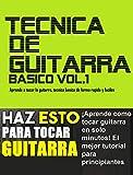 TÉCNICA DE GUITARRA : Aprende como tocar guitarra en solo minutos. El mejor tutorial para principiantes