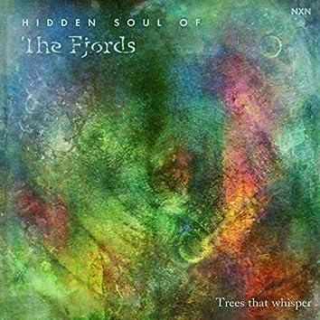 Hidden Soul of the Fjords - Trees That Whisper
