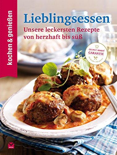 K&G - Lieblingsessen: Unsere leckersten Rezepte von herzhaft bis süß (kochen & genießen 14)