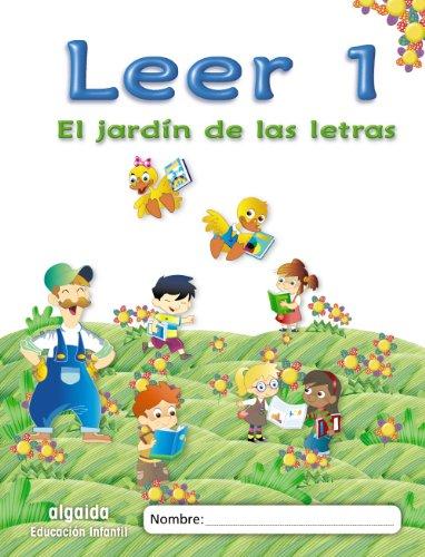 El jardín de las letras. Leer 1 Educación Infantil (Educación Infantil Algaida....
