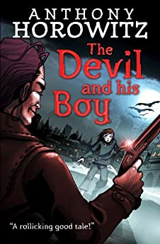 The Devil and His Boy by [Anthony Horowitz]