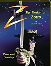 Z - The Musical of Zorro: Piano Vocal Selections