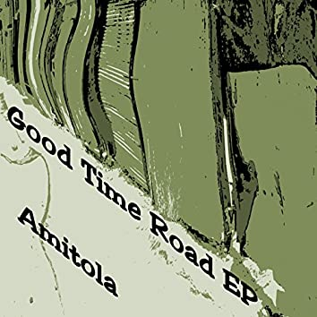 Good Time Road EP