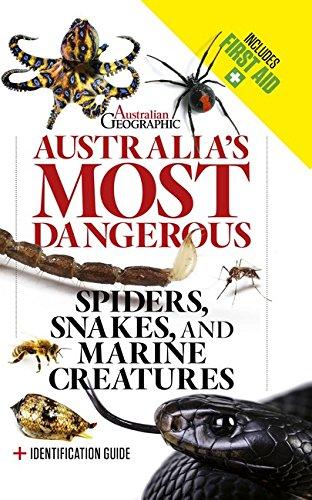 Australia\'s Most Dangerous: Revised Edition