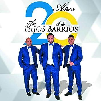 20 Años Los Hijos De Los Barrios