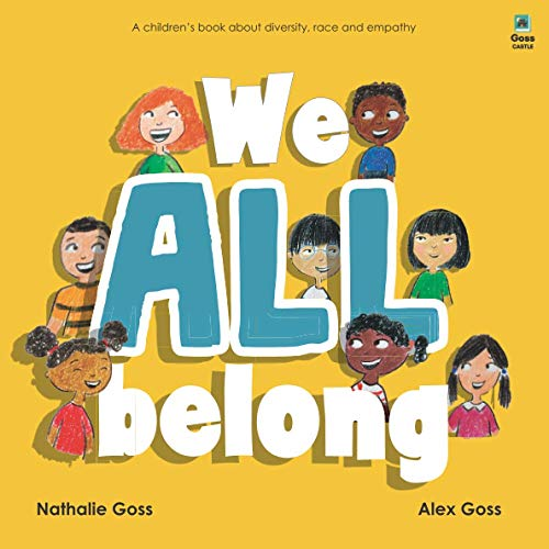 We All Belong: A Children's Book About Diversity, Race and Empath