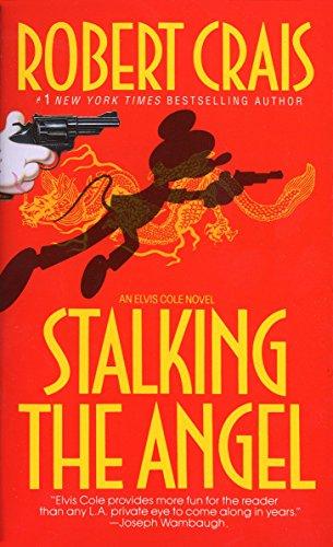 Stalking the Angel (An Elvis Cole and Joe Pike Novel)の詳細を見る