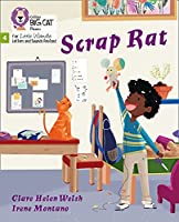 Scrap Rat: Phase 4 (Big Cat Phonics for Little Wandle Letters and Sounds Revised)