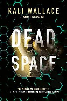 Dead Space by [Kali Wallace]