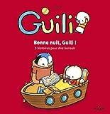 Bonne nuit, Guili ! (ex : Guili et le sommeil)