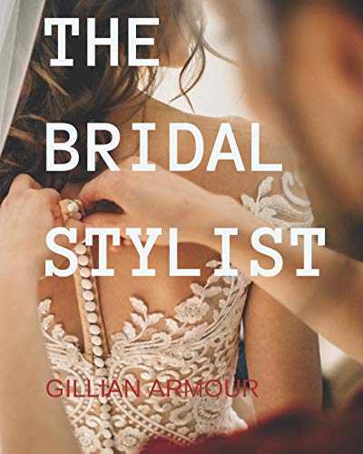 The Bridal Stylist: Style, Image & Fashion Consulting for Weddings