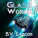Glass World: Undying Mercenaries Series, Book 13