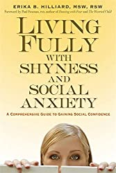Cover of Book - Living Fully with Shyness and Social Anxiety