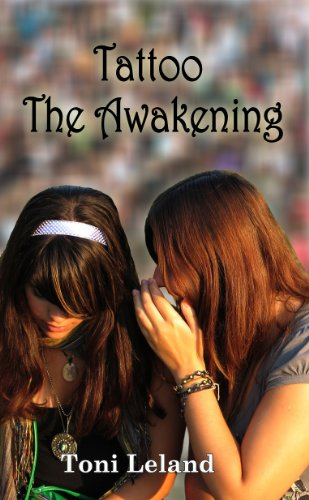 Tattoo: The Awakening: Fantasy invades Reality (Sisterhood of the Tattoo Book 1) (English Edition)