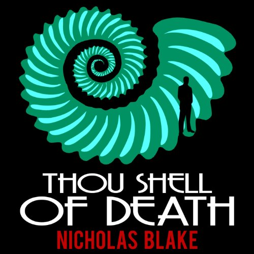 Thou Shell of Death: Nigel Strangeways, Book 2 audiobook cover art