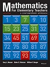 Mathematics for Elementary Teachers: A Contemporary Approach 10th (tenth) by Musser, Gary L., Peterson, Blake E., Burger, William F. (2013) Hardcover