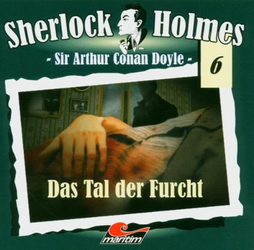 Sherlock Holmes 06-das Tal der Furcht