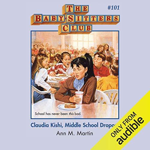 Couverture de Claudia Kishi, Middle School Dropout