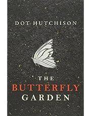 The Butterfly Garden: 1