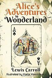 Alice\'s Adventures in Wonderland (Original 1865 Edition - Illustrated by Marta Maszkiewicz)