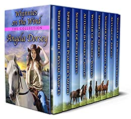 Whinnies on the Wind: The Collection by [Angela Dorsey]