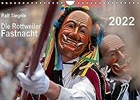Die Rottweiler Fastnacht (Wandkalender 2022 DIN A4 quer): Die schoensten Bilder der Rottweiler Fastnacht (Monatskalender, 14 Seiten )