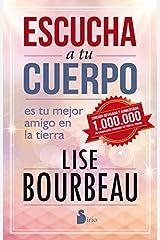 ESCUCHA A TU CUERPO (Spanish Edition) Kindle Edition