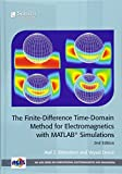 The Finite-Difference Time-Domain Method for Electromagnetics with MATLAB® Simulations (Electromagnetic Waves)
