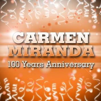 Carmen Miranda 100 Years Anniversary!