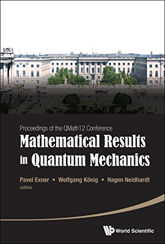 Mathematical Results in Quantum Mechanics:Proceedings of the QMath12 Conference(with DVD-ROM) (English Edition)