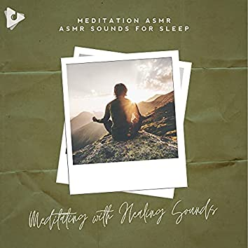 Meditating with Healing Sounds