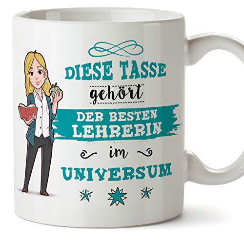 Mugffins Lehrerin Tasse/Becher/Mug Geschenk Schöne and lustige kaffetasse - Diese Tasse gehört der besten Lehrerin im Universum - Keramik 350 ml