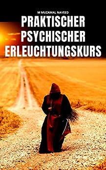 COURS D'ÉCLAIRCISSEMENT PSYCHIQUE PRATIQUE (French Edition) van [M MUZAMAL  NAVEED]