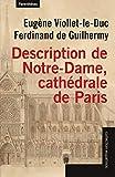 Description de Notre-Dame, cathédrale de Paris - Suivi de Projet de restauration de Notre-Dame de Paris