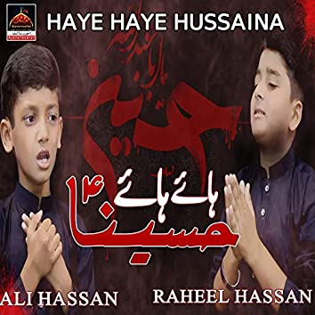 Haye Haye Hussaina
