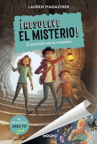 ¡Resuelve el misterio! 1. El secreto de la mansión: 001 (Ficción Kids)