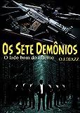 Os Sete Demônios: o Lado Bom do Inferno (Portuguese Edition)