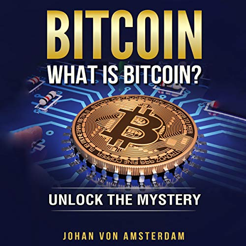 Bitcoin: What Is Bitcoin? audiobook cover art
