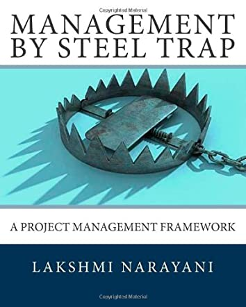 Management By Steel Trap